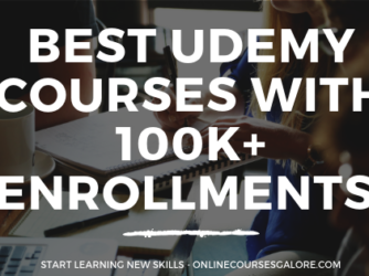 Best Udemy Courses With 100K+ student Enrollments!