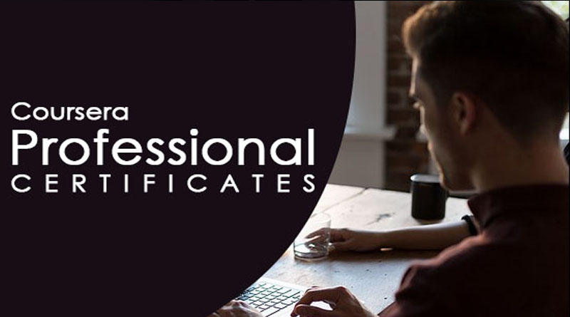10+ Professional Certificate Programs From Coursera